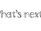 What's next? marzo 2018