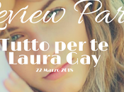 [ReviewTour] Tutto Laura
