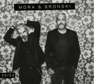 """MORA & BRONSKI - VENERDÌ 30 MARZO  IL NUOVO ALBUM """"50/50"""""""