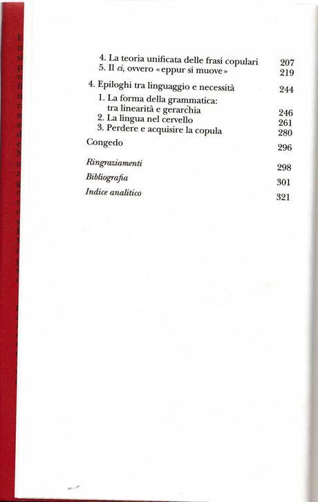 MORO ANDREA, Breve storia del verbo essere. Viaggio al centro della frase, Adelphi, 2010. Indice del libro
