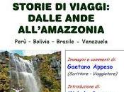 Storie viaggi: dalle ande all'amazzonia