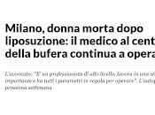 Milano, donna morta dopo liposuzione: medico centro della bufera continua operare. Svizzera invece autorizzato.