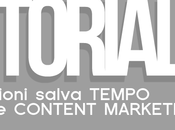 COME fare content marketing zero tempo: TOOL risultati immediati