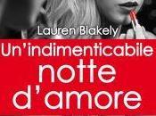 """Anteprima: """"UN'INDIMENTICABILE NOTTE D'AMORE"""" Lauren Blakely"""