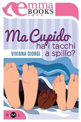 Recensione: Ma Cupido ha i tacchi a spillo? di Viviana Giorgi