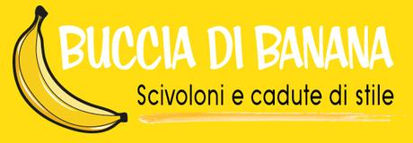 Buccia di Banana/Campagne Fashion: why? #14