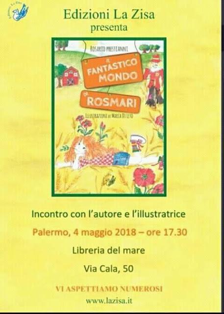 """Palermo 4 maggio, Alla Libreria del Mare si presenta """"Il fantastico mondo di RosMari"""" (Ed. La Zisa) di Rosario Prestianni"""