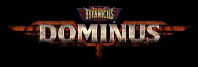 Annunciato Adeptus Titanicus: Dominus!