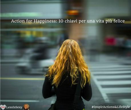 Ecco le 10 chiavi della felicità secondo il movimento Action for Happiness