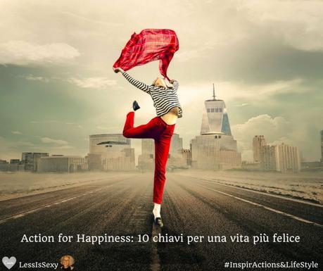 Le 10 chiavi della felicità di Action for Happiness
