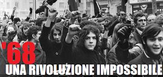 Il '68, una rivoluzione impossibile.