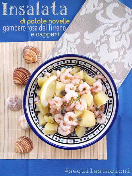 Insalata di patate novelle, gambero rosa del Tirreno e capperi