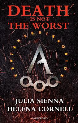 SEGNALAZIONE Book Reveal Party - Death is not the Worst di Julia Sienna & Helena Cornell | Gainsworth Publishing