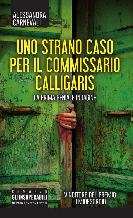 Uno strano caso per il commissario Calligaris – Alessandra Carnevali