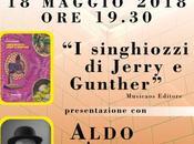 """Venerdì maggio 2018 Arnesano (Le) Aldo Augieri presenta singhiozzi Jerry Gunther"""" presso Biblioteca Comunale Simone"""""""
