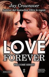 LOVE FOREVER (3 Welcome Series) di Jay Crownover
