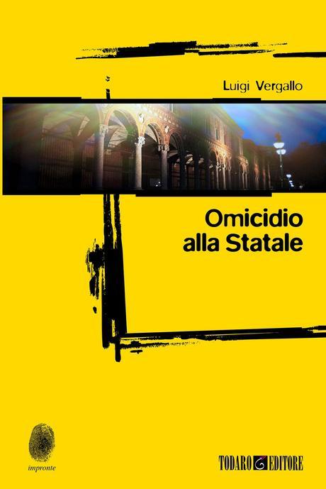 Omicidio alla Statale – Luigi Vergallo