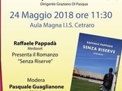 """Giovedì maggio 2018 Cetraro (Cs) Raffaele Pappadà """"Senza riserve"""" ospite Liceo Scientifico Sportivo """"Silvio Piano"""""""