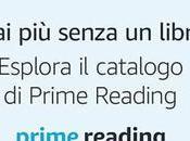 "Novità: oggi Amazon lancia ""Prime Reading"", tantissimi libri leggere gratis!"