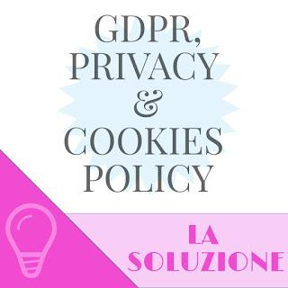 Come aggirare la questione GDPR, Privacy Policy e Cookies