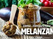 Come conservare melanzane