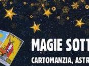 Magie sotto Stelle. Cartomanzia, Astrologia, Radiestesia Parco dell'Albereta Firenze