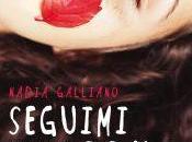 Seguimi occhi: intervista Nadia Galliano