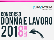 idea d'impresa femminile? Partecipa concorso nazionale Eurointerim: Donna Lavoro 2018