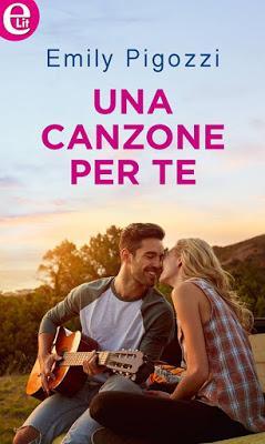 COVER REVEAL - UNA CANZONE PER TE di Emily Pigozzi