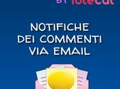 Come ricevere email notifiche commenti proprio blog