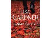 Lisa gardner, sangue cattivo, mondadori