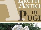"""Scarica gratis nuovo """"Atlante Frutti Antichi Puglia"""""""