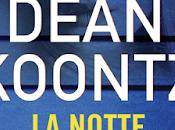 Segnalazione NOTTE UCCIDE Dean Koontz