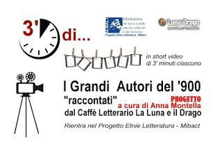 I Grandi  Autori del '900 il nuovo progetto di video/didattica del Caffè Letterario La Luna e il Drago