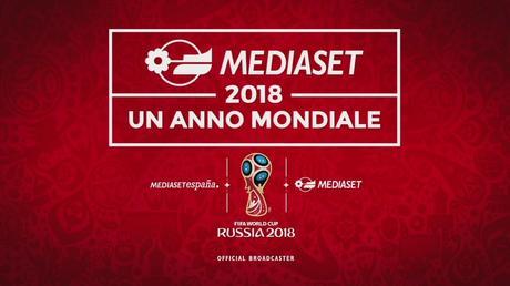 Russia 2018, un successo Mondiale per Mediaset con 297 milioni di telespettatori