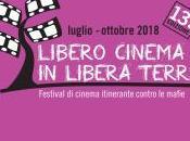 """""""Libero cinema libera terra"""", oggi 13ma edizione"""