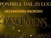 [ANTEPRIMA] Descendens Alessandra Paoloni