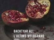 """""""L'ultimo melograno"""" Bachtyar Ali: vite spezzate dell'Iraq salvezza dell'umanità"""