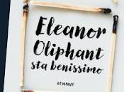Eleanor Oliphant benissimo Neanche così tanto.