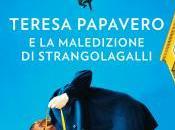 Recensione: Teresa Papavero maledizione strangolagalli Chiara Moscardelli
