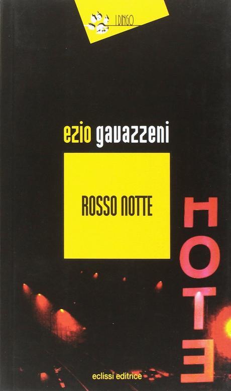 Rosso notte – Ezio Gavazzeni