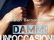 Anteprima: Dammi un'occasione Sarah Bernardiniello