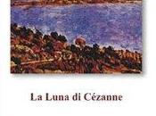 """QUEL RESTA VERSO n.45: Dolce maestra poesia. Annalisa Macchia, luna Cézanne""""; scuola capirla, spiegarla, scriverla, amarla"""""""