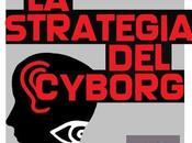strategia cyborg