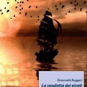 """""""La vendetta dei pirati"""" di Emanuela Ruggeri"""
