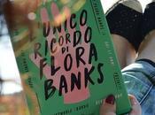 """Recensione: """"L'unico ricordo Flora Banks"""" Emily Barr"""