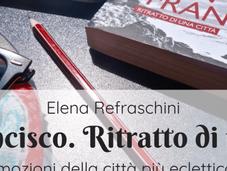 Francisco. Ritratto città Elena Refraschini