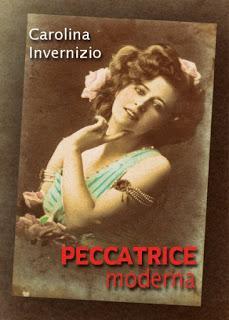 """Recensione. """"Peccatrice moderna"""" di Carolina Invernizio"""