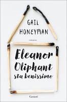 Eleanor Oliphant sta benissimo... sullo scaffale!