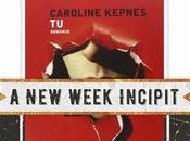 Week Incipit Caroline Kepnes